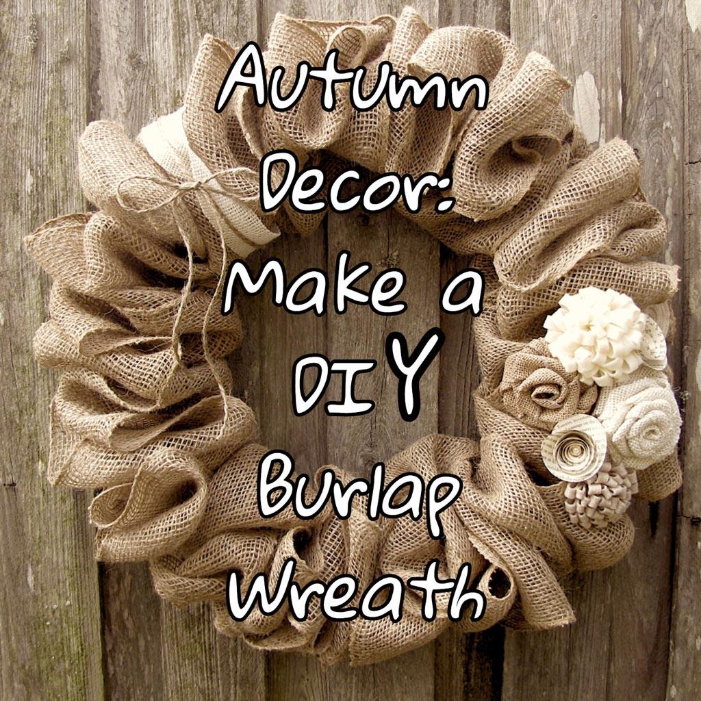 DIY Burlap Wreath